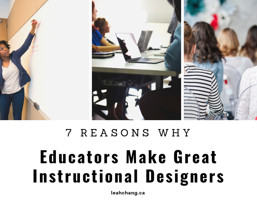 7 Reasons Why Educators Make Great Instructional Designers